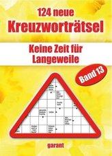 124 neue Kreuzworträtsel. Bd.13