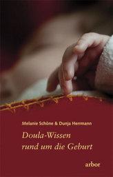 Doula-Wissen rund um die Geburt