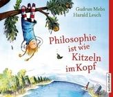 Philosophie ist wie Kitzeln im Kopf, 3 Audio-CDs