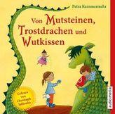 Von Mutsteinen, Trostdrachen und Wutkissen, 1 Audio-CD