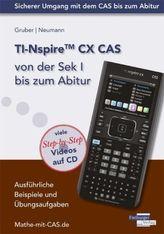TI-Nspire CX CAS von der Sek I bis zum Abitur, m. CD-ROM