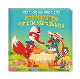 Herr Fuchs und Frau Elster - Geschichten aus dem Märchenwald