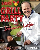 SWR3 Grillparty mit Johann Lafer