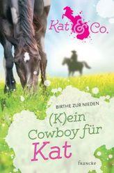 Kat & Co. - (K)ein Cowboy für Kat