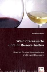 Weininteressierte und ihr Reiseverhalten