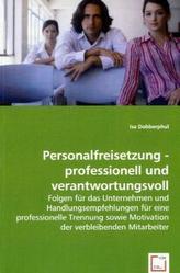 Personalfreisetzung - professionell und verantwortungsvoll