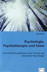 Psychologie, Psychotherapie und Islam