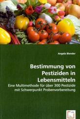 Bestimmung von Pestiziden in Lebensmitteln