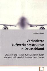 Veränderte Luftverkehrsstruktur in Deutschland