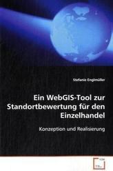 Ein WebGIS-Tool zur Standortbewertung für den Einzelhandel