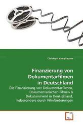 Finanzierung von Dokumentarfilmen in Deutschland