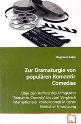 Zur Dramaturgie von populären Romantic Comedies