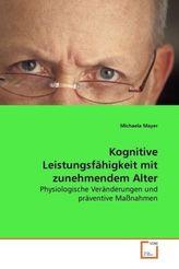Kognitive Leistungsfähigkeit mit zunehmendem Alter
