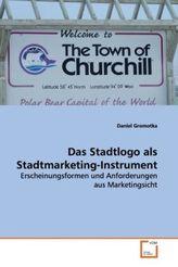Das Stadtlogo als Stadtmarketing-Instrument