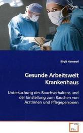 Gesunde Arbeitswelt Krankenhaus