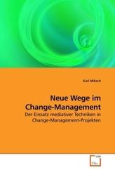 Neue Wege im Change-Management