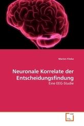 Neuronale Korrelate der Entscheidungsfindung
