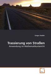 Trassierung von Straßen