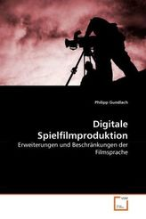 Digitale Spielfilmproduktion