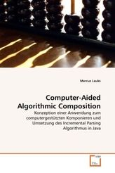 Computer-Aided Algorithmic Composition