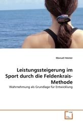 Leistungssteigerung im Sport durch die Feldenkrais-Methode