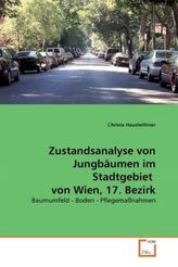 Zustandsanalyse von Jungbäumen im Stadtgebiet von Wien, 17. Bezirk