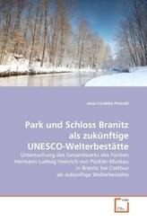 Park und Schloss Branitz als zukünftige UNESCO-Welterbestätte