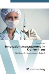 Innovationsmanagement im Krankenhaus
