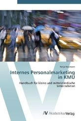 Internes Personalmarketing in KMU