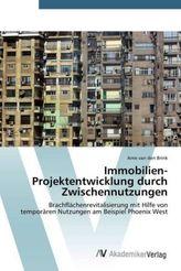 Immobilien-Projektentwicklung durch Zwischennutzungen