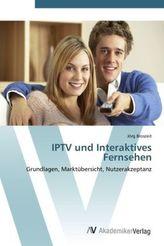 IPTV und Interaktives Fernsehen