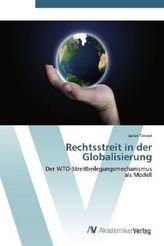 Rechtsstreit in der Globalisierung