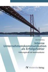 Interne Unternehmenskommunikation als Erfolgsfaktor