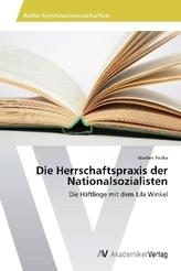 Die Herrschaftspraxis der Nationalsozialisten