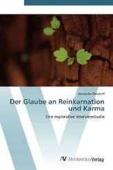 Der Glaube an Reinkarnation und Karma