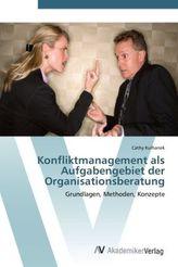Konfliktmanagement als Aufgabengebiet der Organisationsberatung