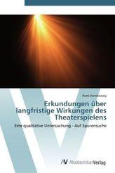 Erkundungen über langfristige Wirkungen des Theaterspielens