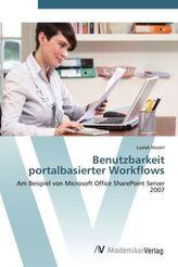 Benutzbarkeit portalbasierter Workflows