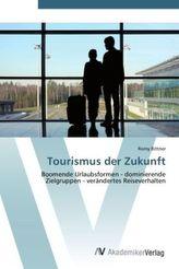 Tourismus der Zukunft