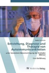 Entstehung, Diagnose und Therapie von Autoimmunkrankheiten