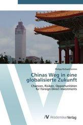 Chinas Weg in eine globalisierte Zukunft