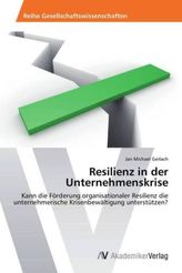 Resilienz in der Unternehmenskrise