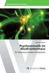 Psychosomatik im Akutkrankenhaus