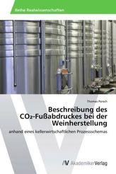 Beschreibung des CO -Fußabdruckes bei der Weinherstellung
