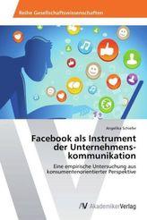 Facebook als Instrument der Unternehmens kommunikation