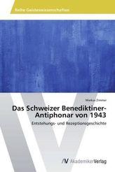Das Schweizer Benediktiner-Antiphonar von 1943