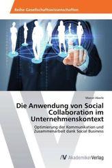 Die Anwendung von Social Collaboration im Unternehmenskontext