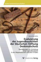 Evaluierung der Jugendbauhütten der Deutschen Stiftung Denkmalschutz