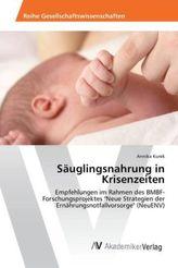 Säuglingsnahrung in Krisenzeiten