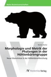 Morphologie und Metrik der Phalangen in der Höhlenbärengruppe